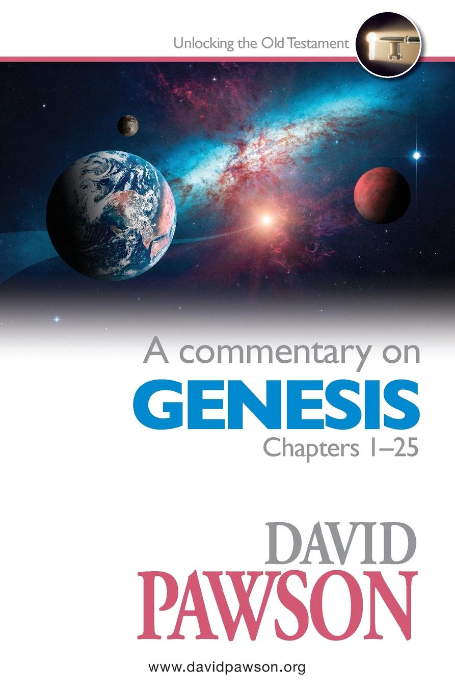 David Pawson A Commentary on Genesis Chapters 1-25 недорого