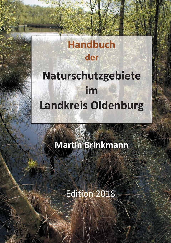 Martin Brinkmann Naturschutzgebiete im Landkreis Oldenburg martin pohl physik für alle