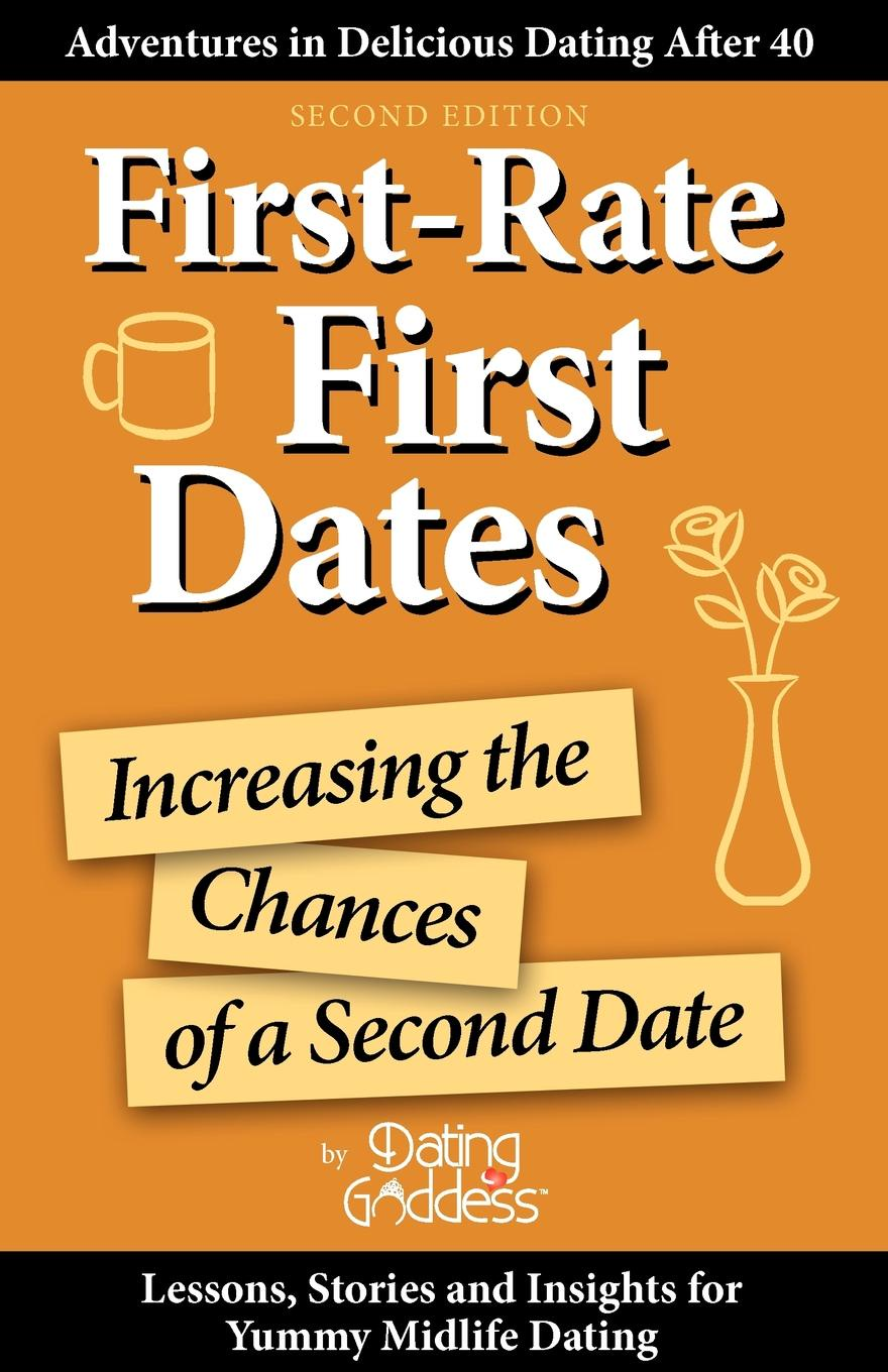 Goddess Dating First-Rate First Dates. Increasing the Chances of a Second Date gladys dinnacombe so you want to be a druid first steps on the path