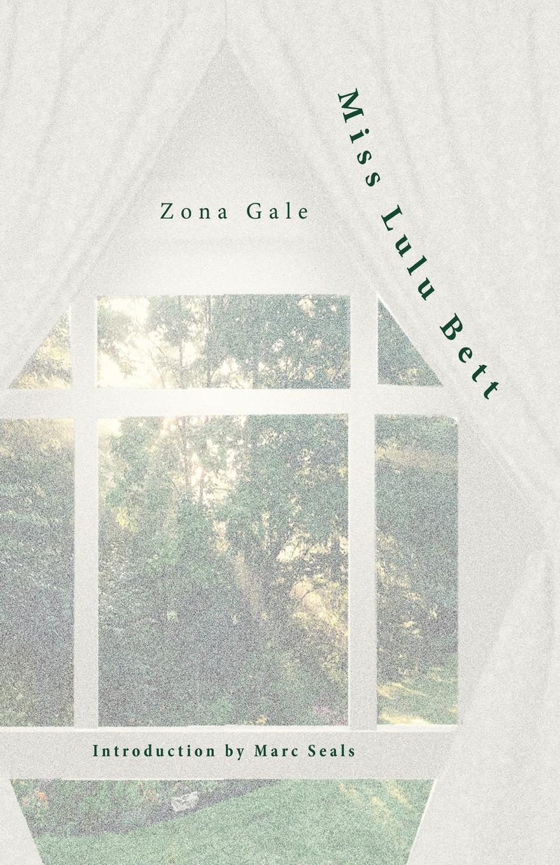 Zona Gale Miss Lulu Bett gale zona peace in friendship village