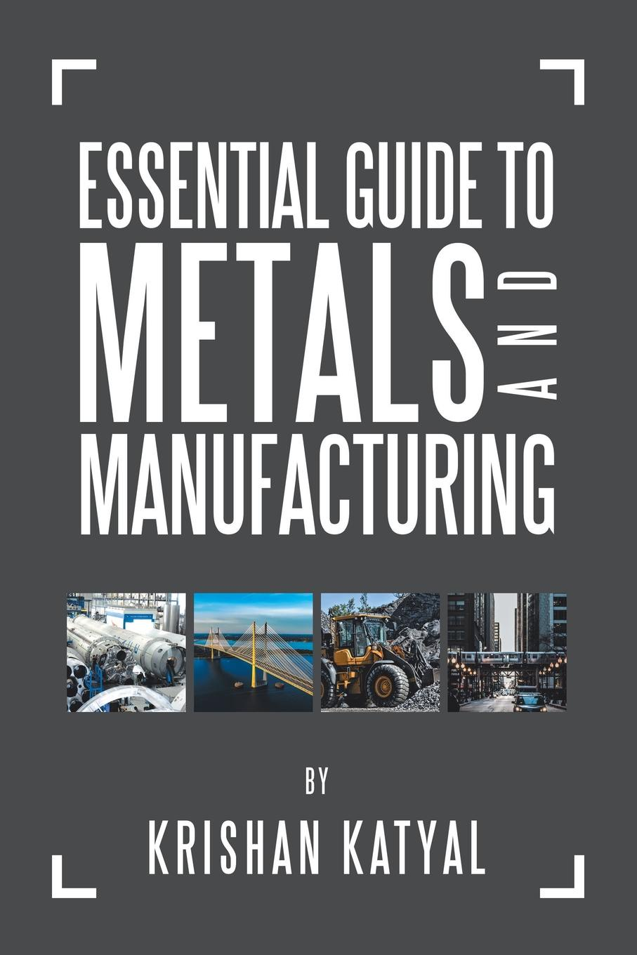 Essential Guide to Metals and Manufacturing This book is intended for new owners, engineers, technicians...