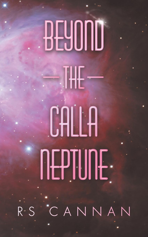 RS Cannan Beyond the Calla Neptune virginia smith into the deep