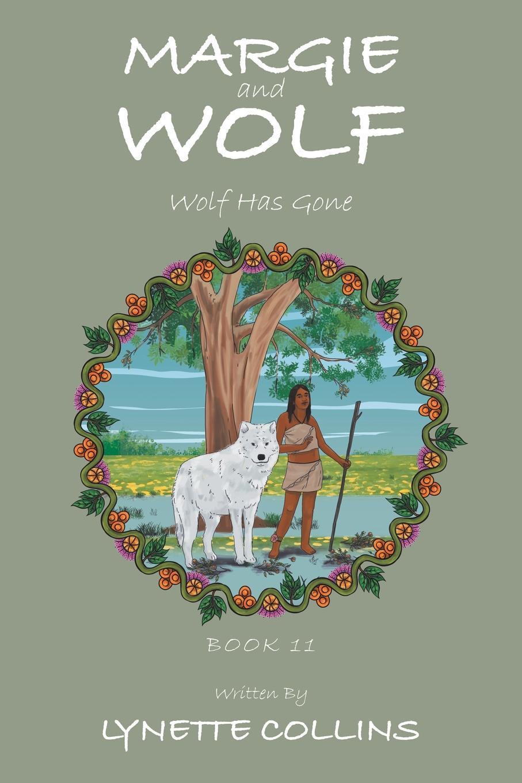 лучшая цена Lynette Collins Margie and Wolf. Wolf Has Gone