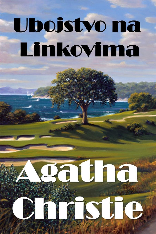 Agatha Christie Ubojstvo na Linkovima. The Murder on the Links, Croatian edition все цены
