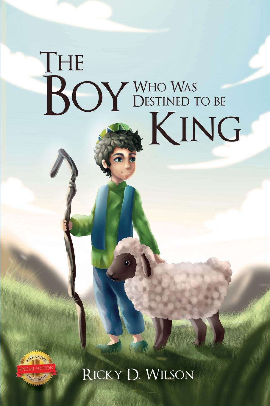 лучшая цена Ricky D. Wilson The Boy Who Was Destined To Be A King