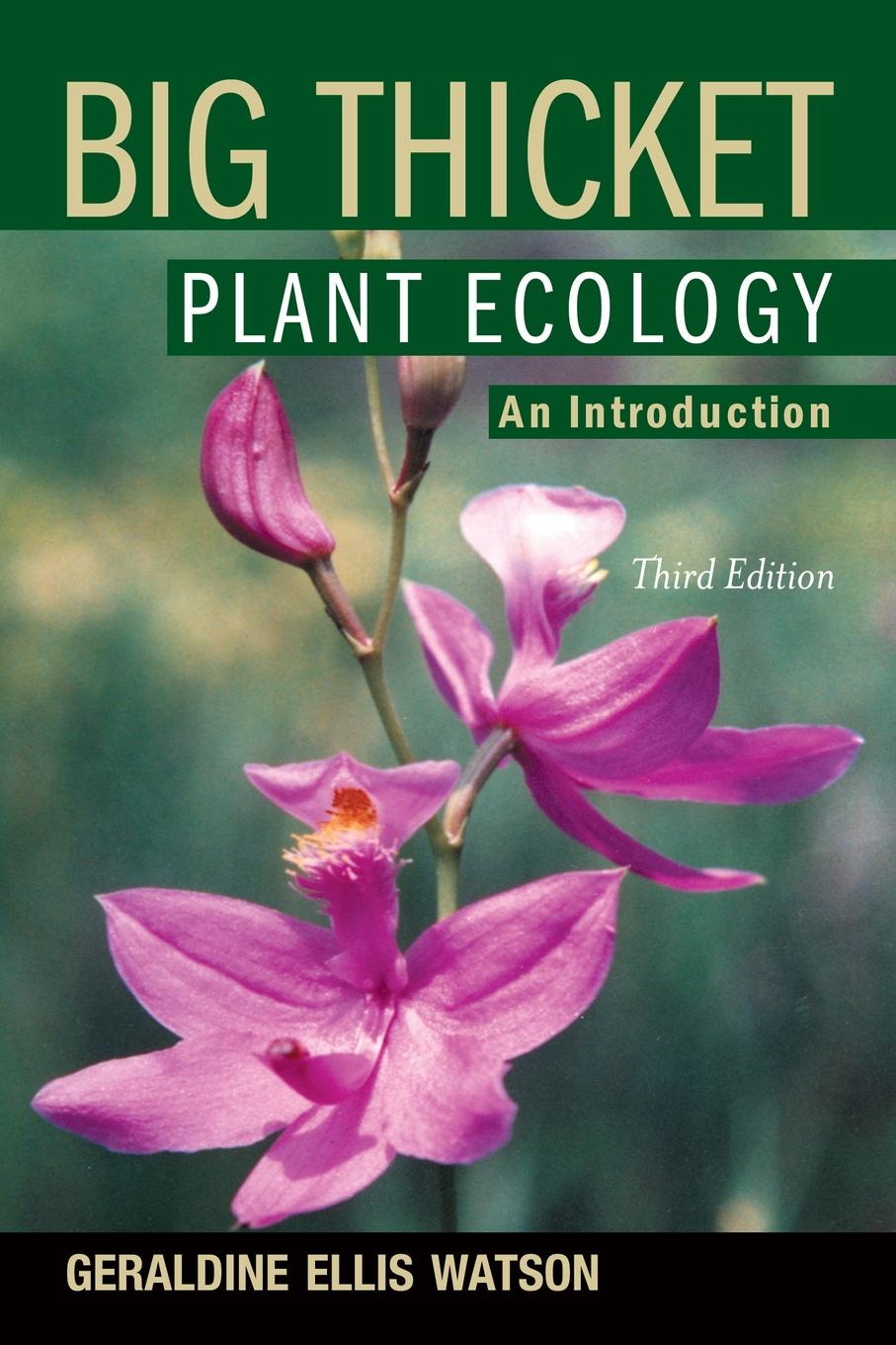 Geraldine Ellis Watson Big Thicket Plant Ecology. An Introduction, 3rd Edition nap national academy press research priorities in tropical biology