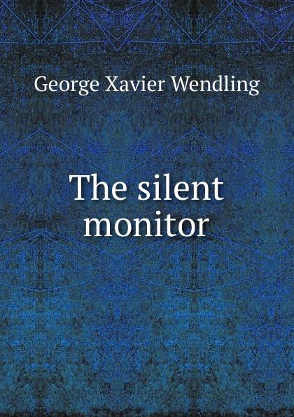 The silent monitor Редкие, забытые и малоизвестные книги, изданные с петровских времен...