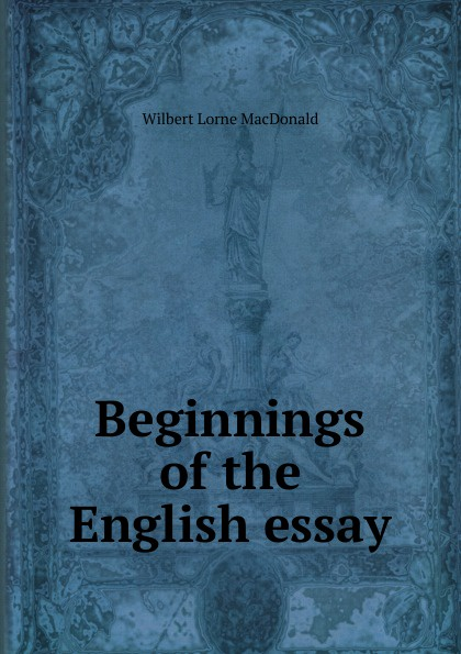 Beginnings of the English essay