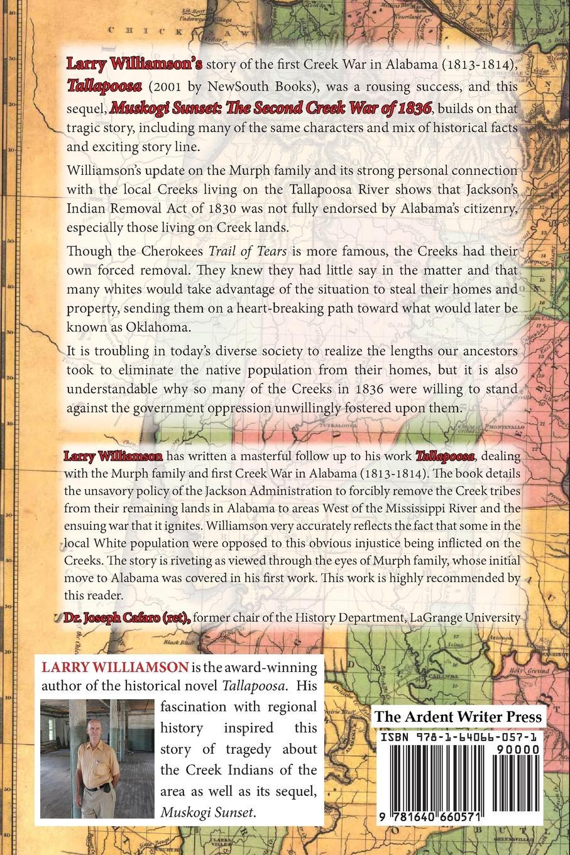 Larry Williamson Muskogi Sunset. The Second Creek War of 1836 cabin on trouble creek
