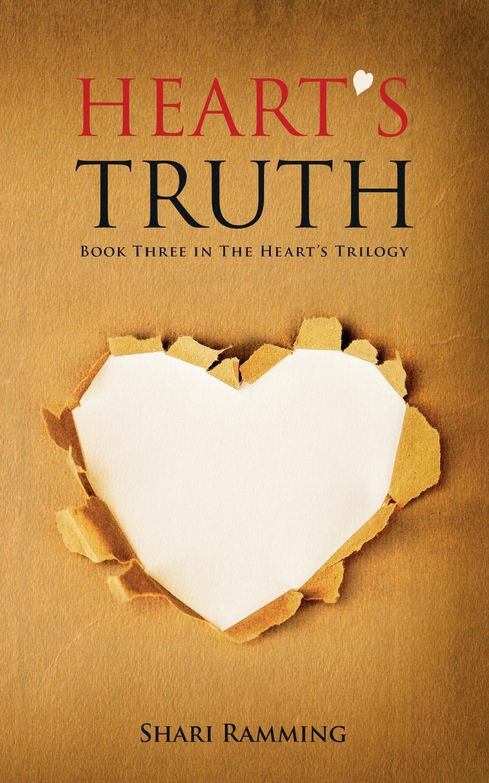 Фото - Shari Ramming Heart.s Truth shari anton by king s decree