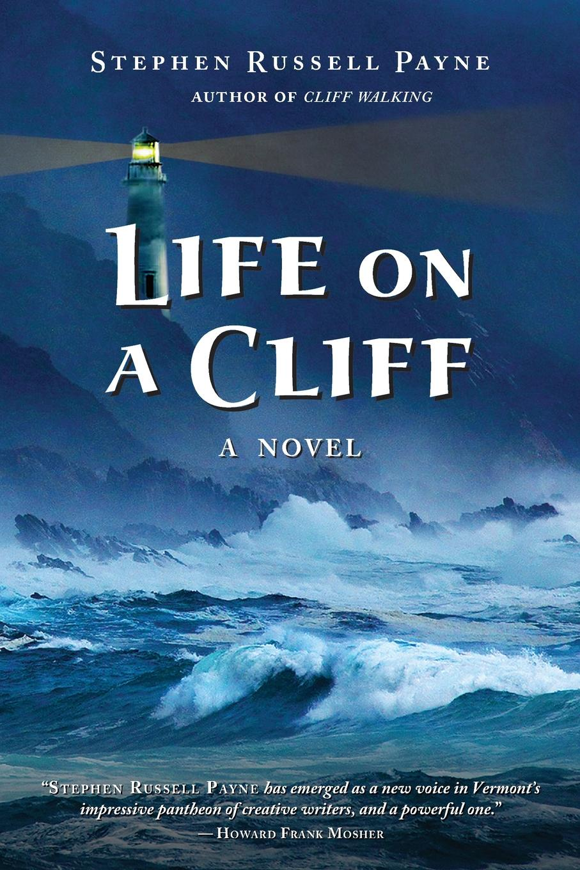лучшая цена Stephen Russell Payne Life on a Cliff. A Novel