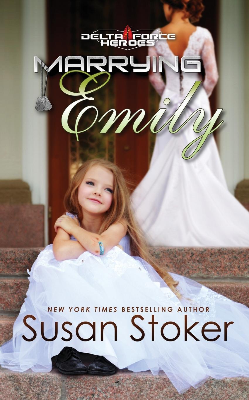 Susan Stoker Marrying Emily