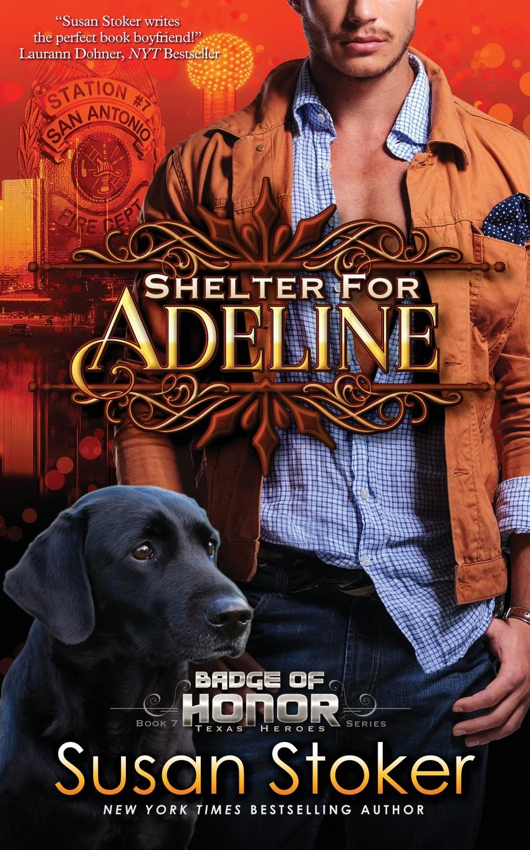 Susan Stoker Shelter for Adeline