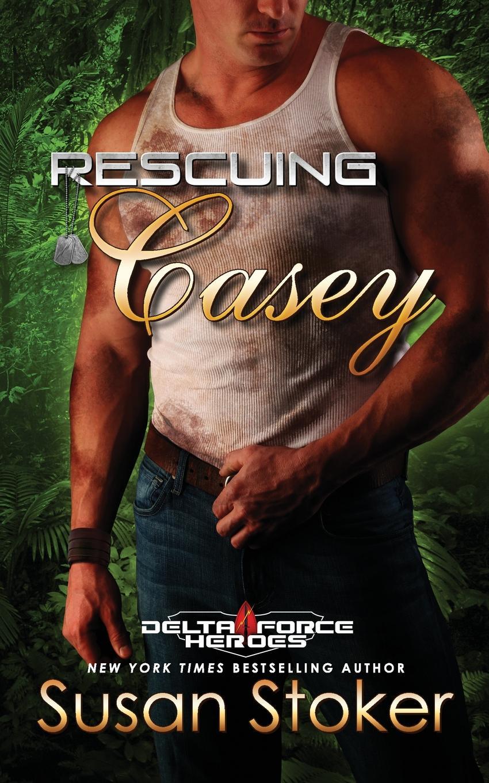 Susan Stoker Rescuing Casey