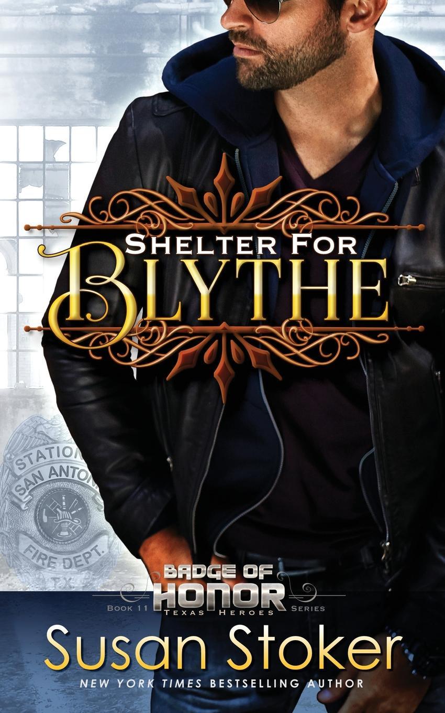 Susan Stoker Shelter for Blythe
