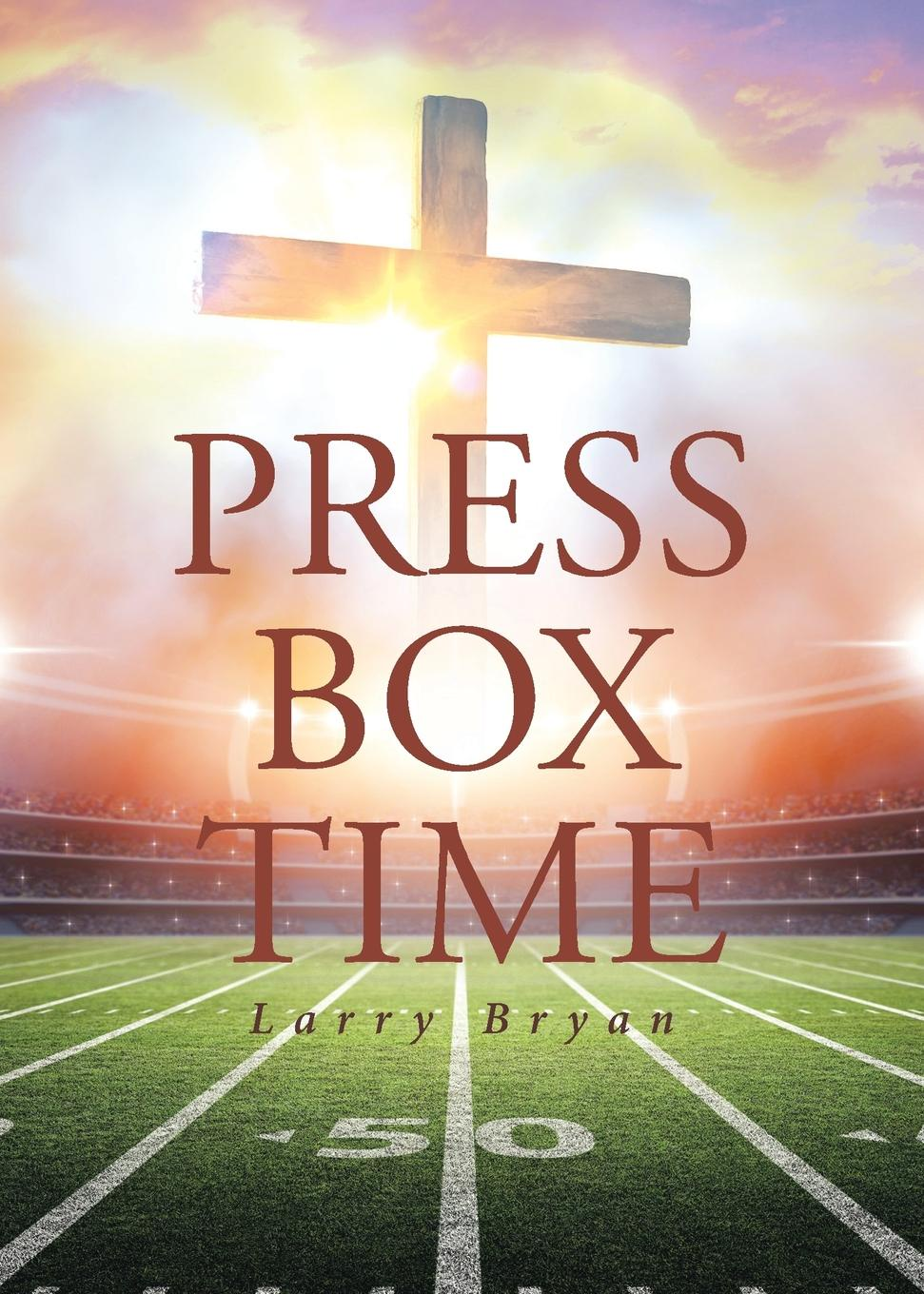 Larry Bryan Press Box Time arie wilschut images of time the role of historical consciousness of time in learning