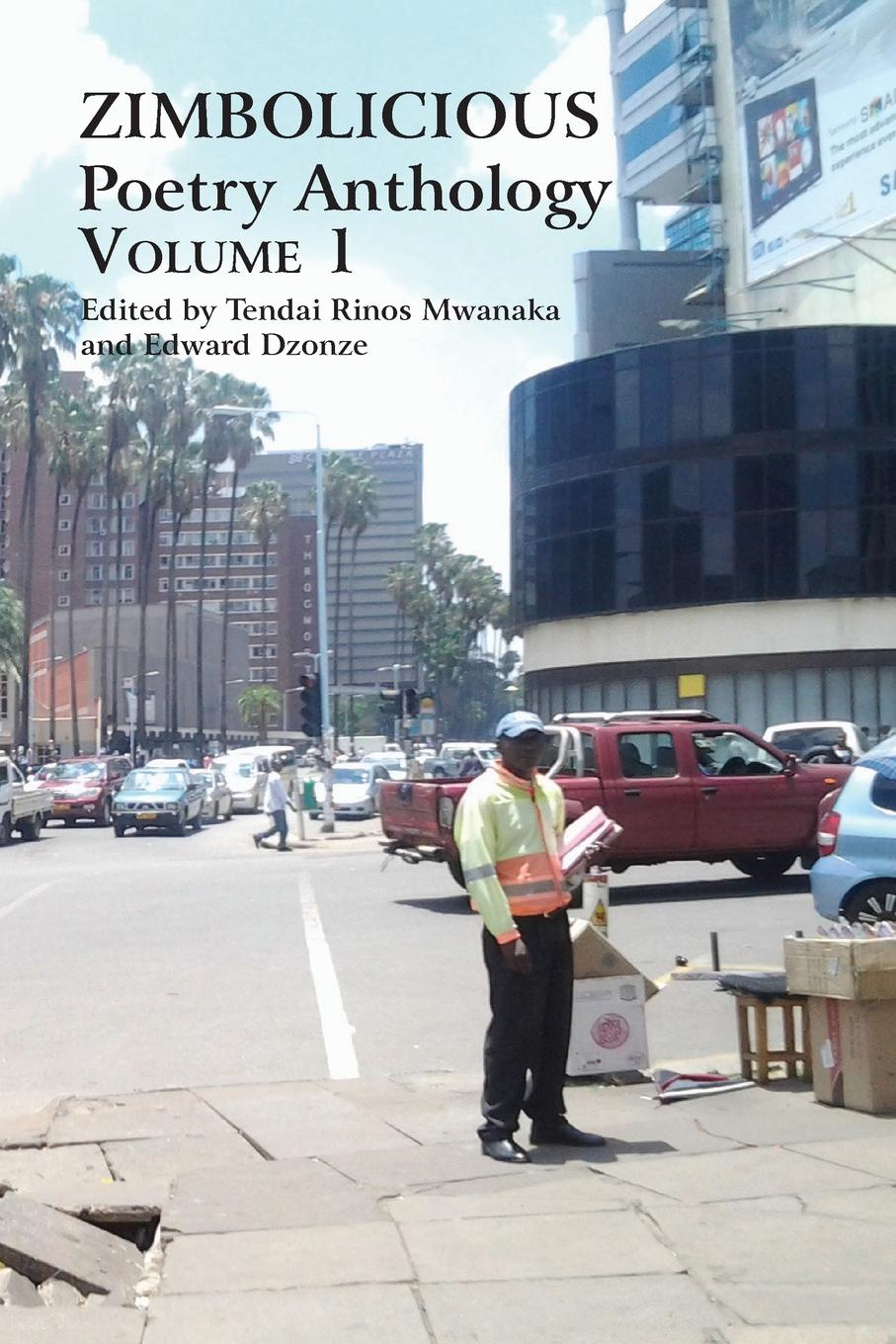 Zimbolicious Poetry Anthology. Volume 1 moss poetry and fable