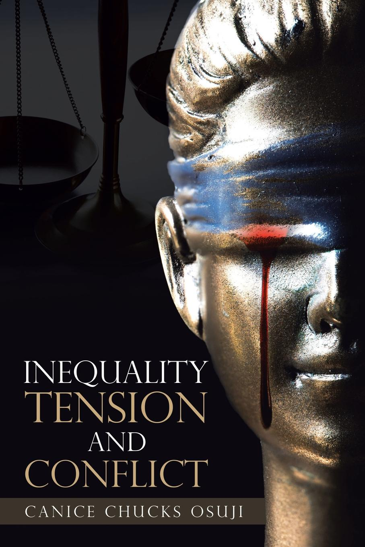 цены на Canice Chucks Osuji Inequality Tension and Conflict  в интернет-магазинах