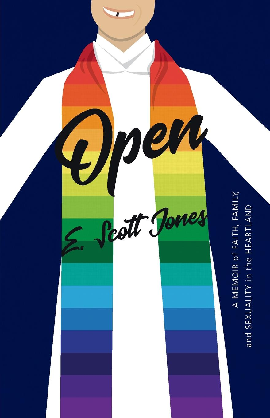 E. Scott Jones Open. A Memoir of Faith, Family, and Sexuality in the Heartland sexy v neck open back playsuit with cut out details