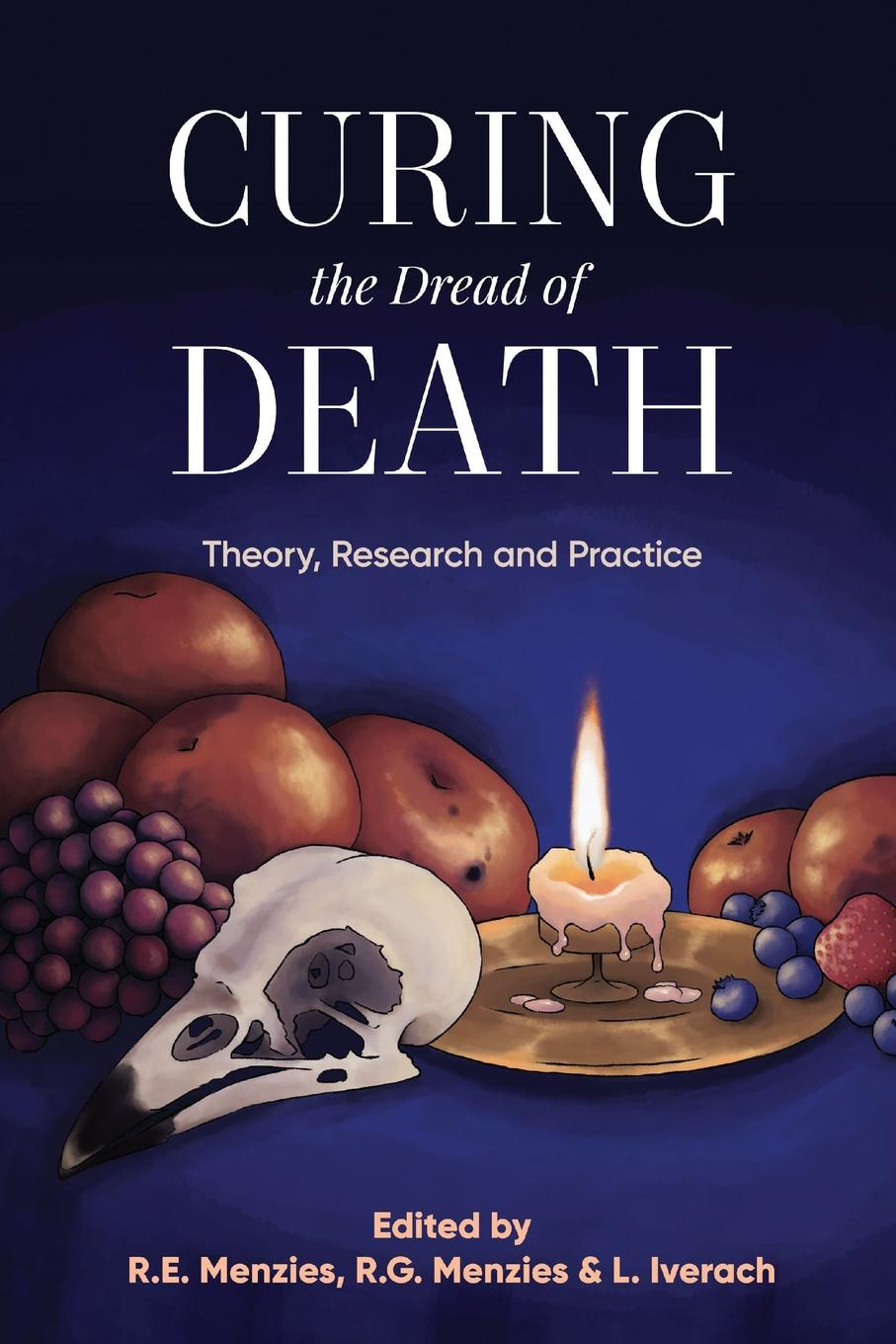 Curing the Dread of Death. Theory, Research and Practice nadal kevin l filipino american psychology a handbook of theory research and clinical practice