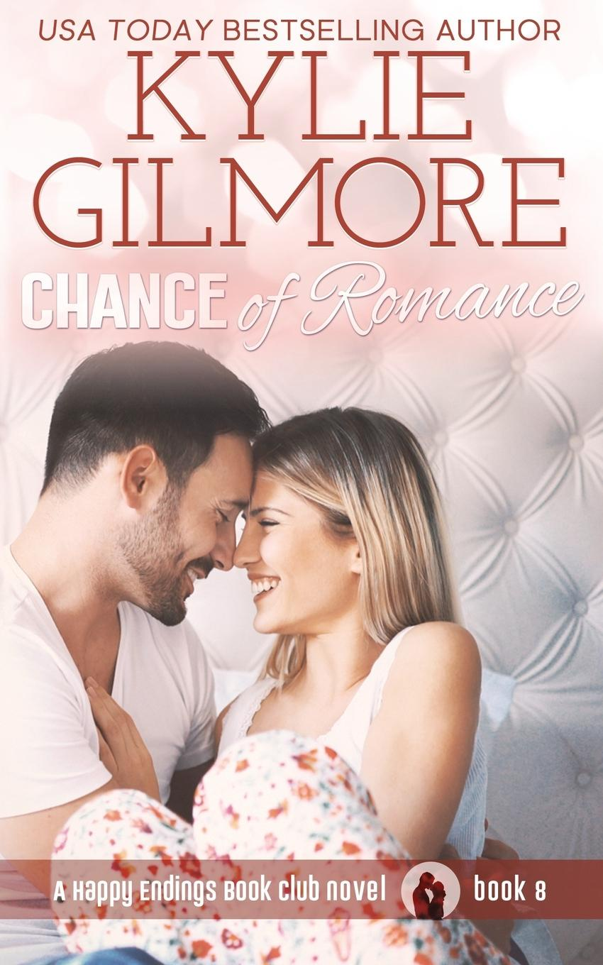 Kylie Gilmore Chance of Romance