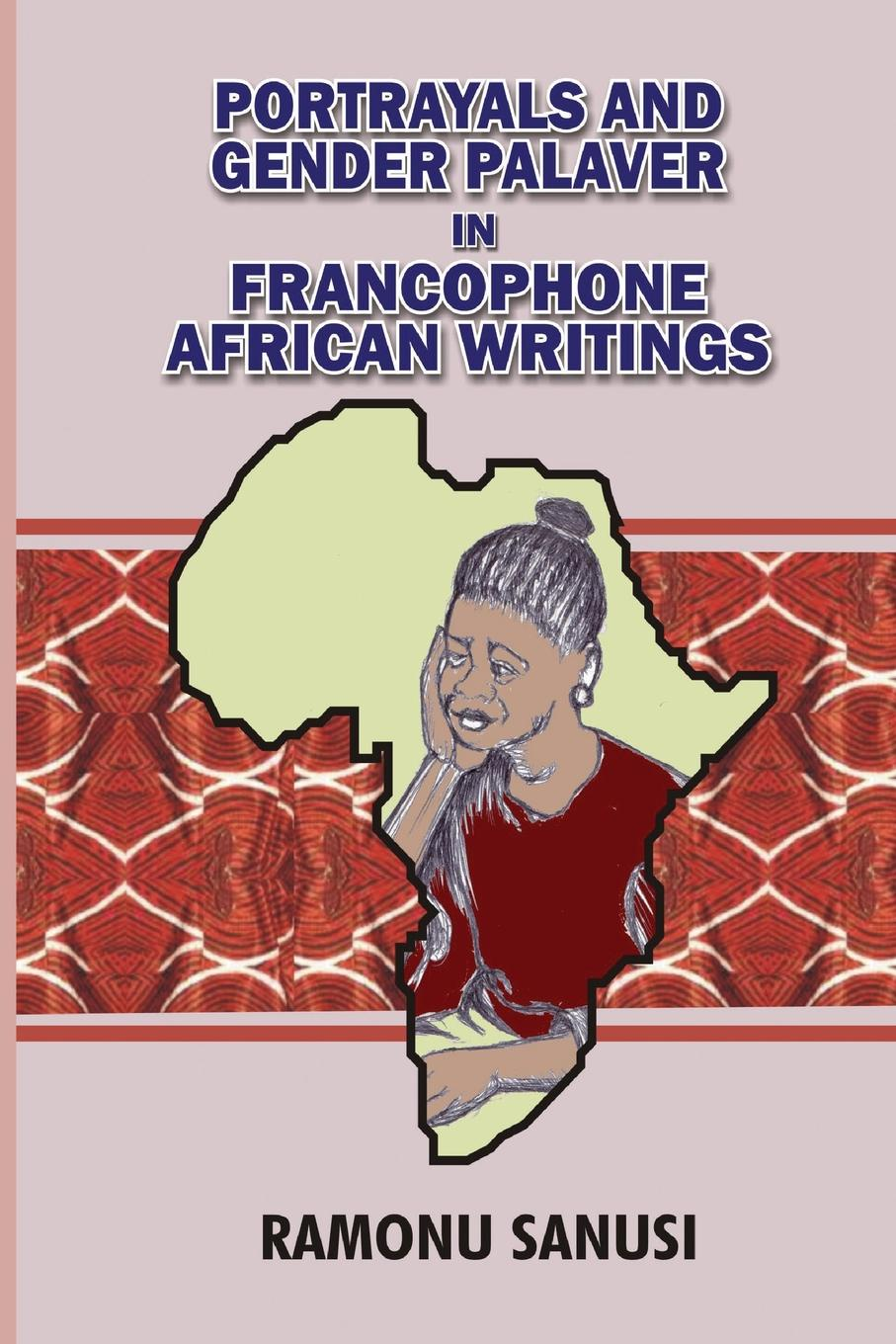 Ramonu Sanusi Portrayals and Gender Palaver in Francophone African Writings 2018 italian shoes with matching bags set italy african women s party shoes and bag sets gold color women sandals and handbag