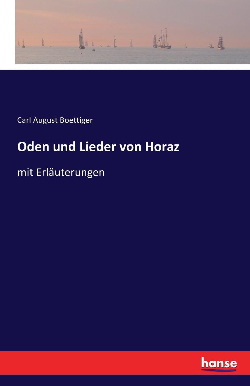 Carl August Boettiger Oden und Lieder von Horaz детская обувь