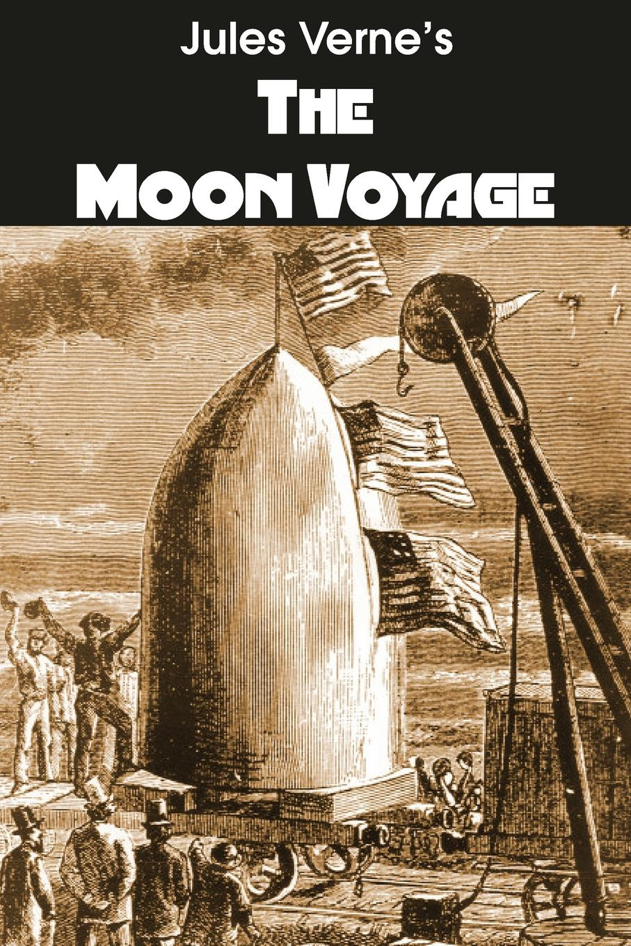 Jules Verne The Moon Voyage of a fire on the moon