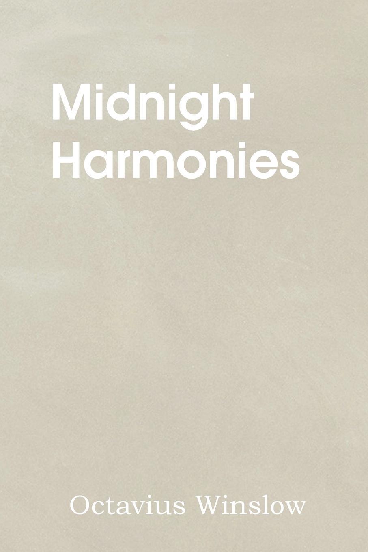 Octavius Winslow Midnight Harmonies