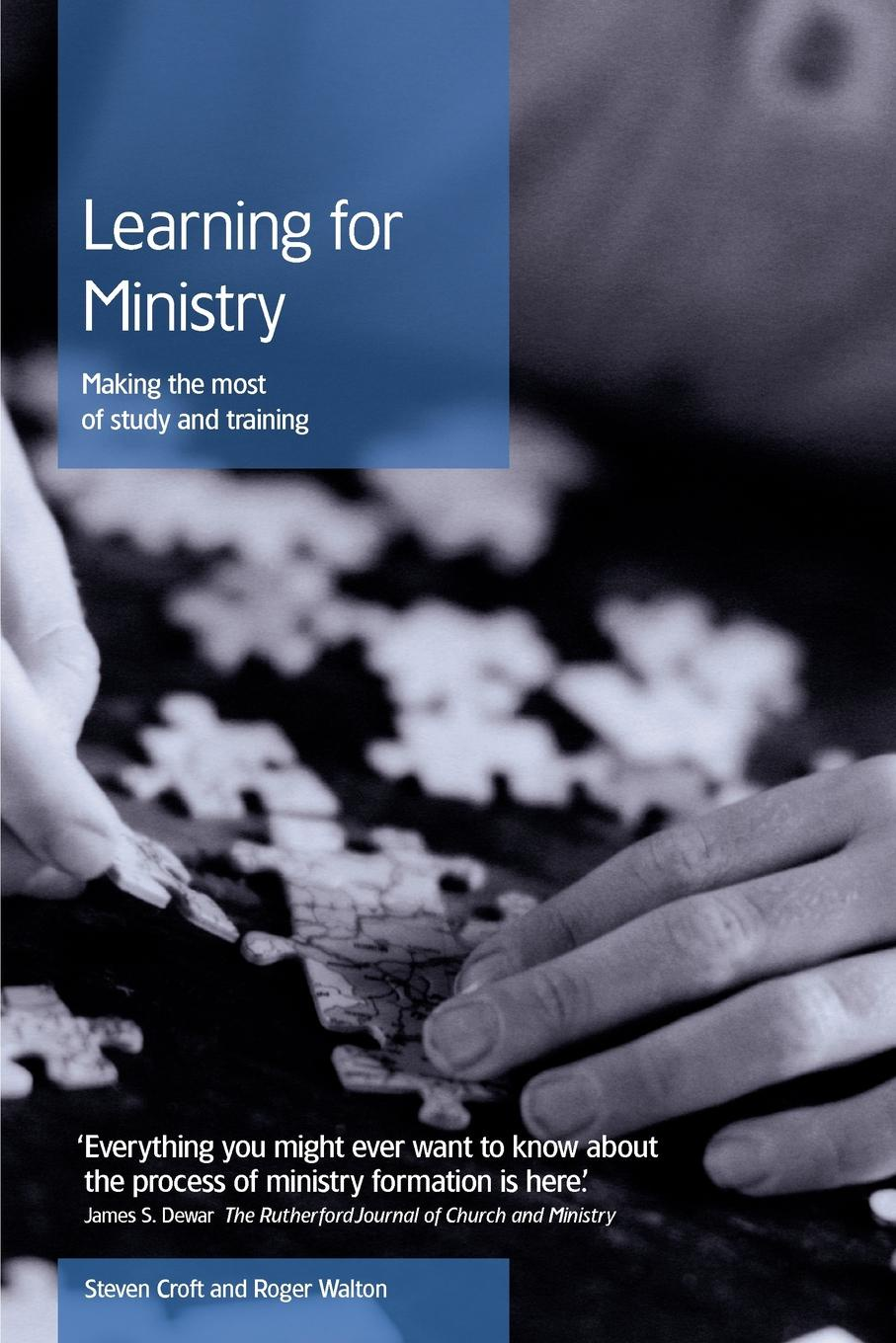 Steven Croft, Roger Walton Learning for Ministry. Making the most of study and training steven croft roger walton learning for ministry making the most of study and training