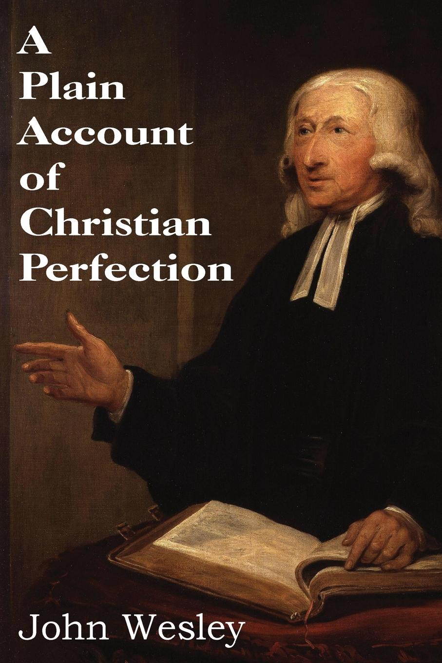 John Wesley A Plain Account of Christian Perfection cd george benson the greatest hits of all