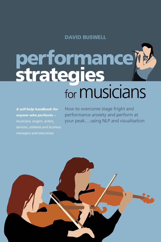 цены на David Buswell Performance Strategies for Musicians  в интернет-магазинах