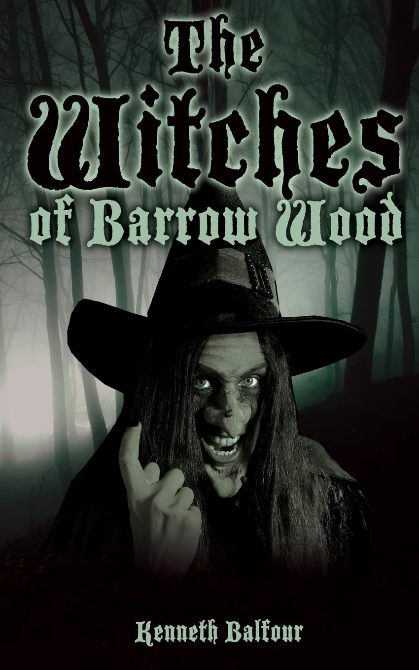 Kenneth Balfour The Witches of Barrow Wood henry o collected tales iii the sleuths witches loaves pride of the cities