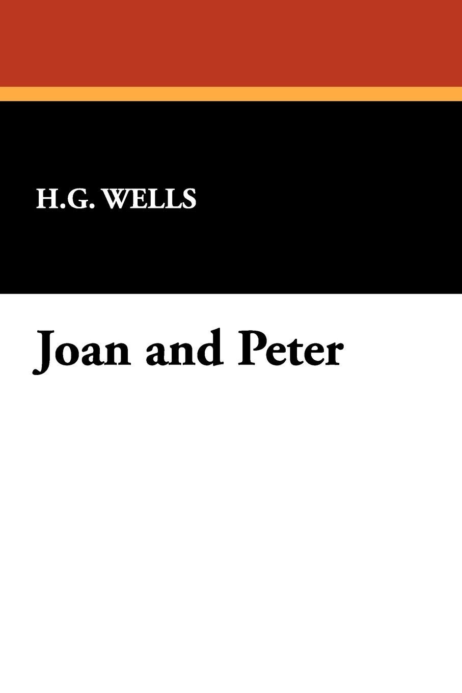 H.G. Wells Joan and Peter цена и фото