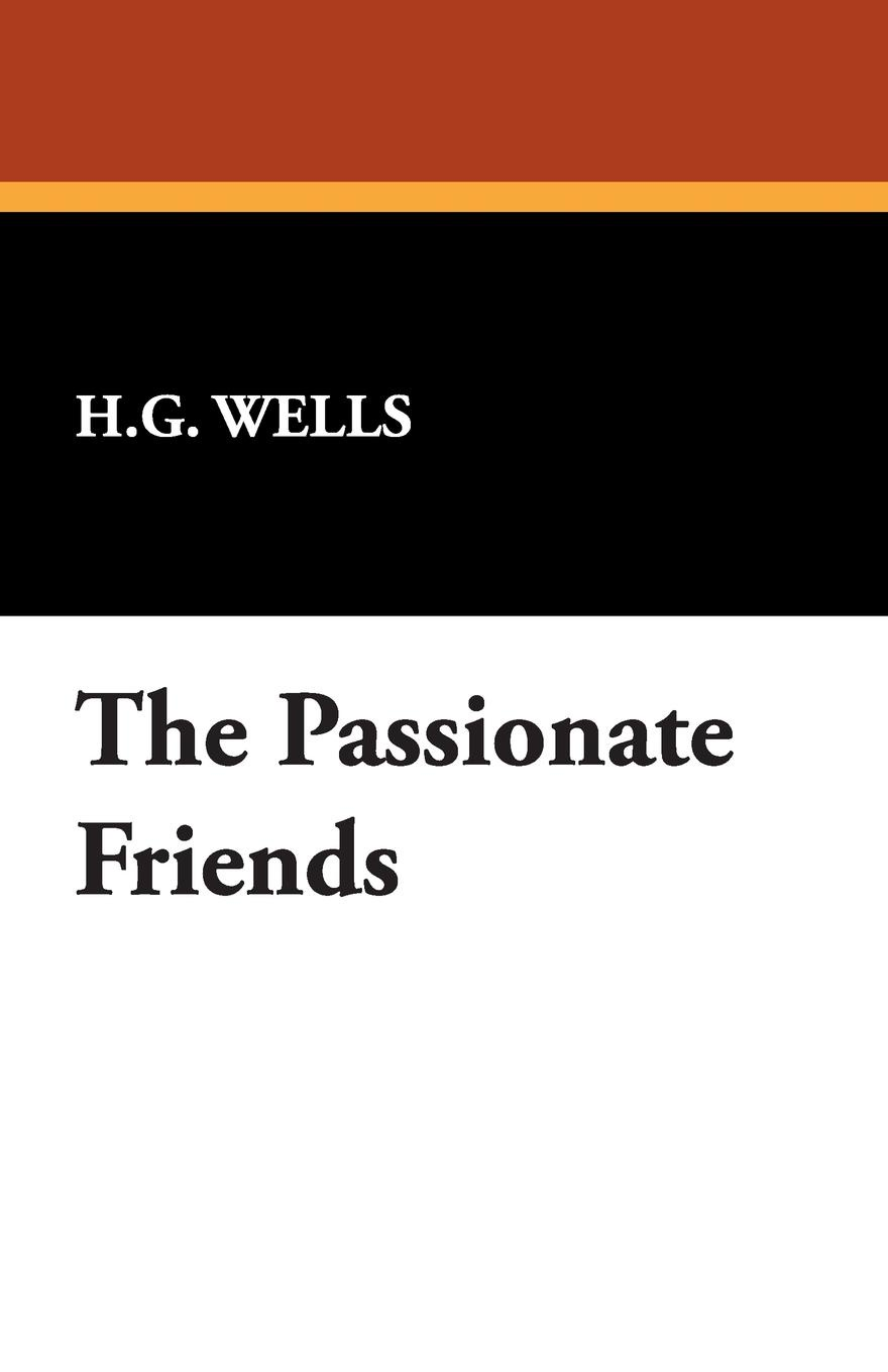H. G. Wells The Passionate Friends