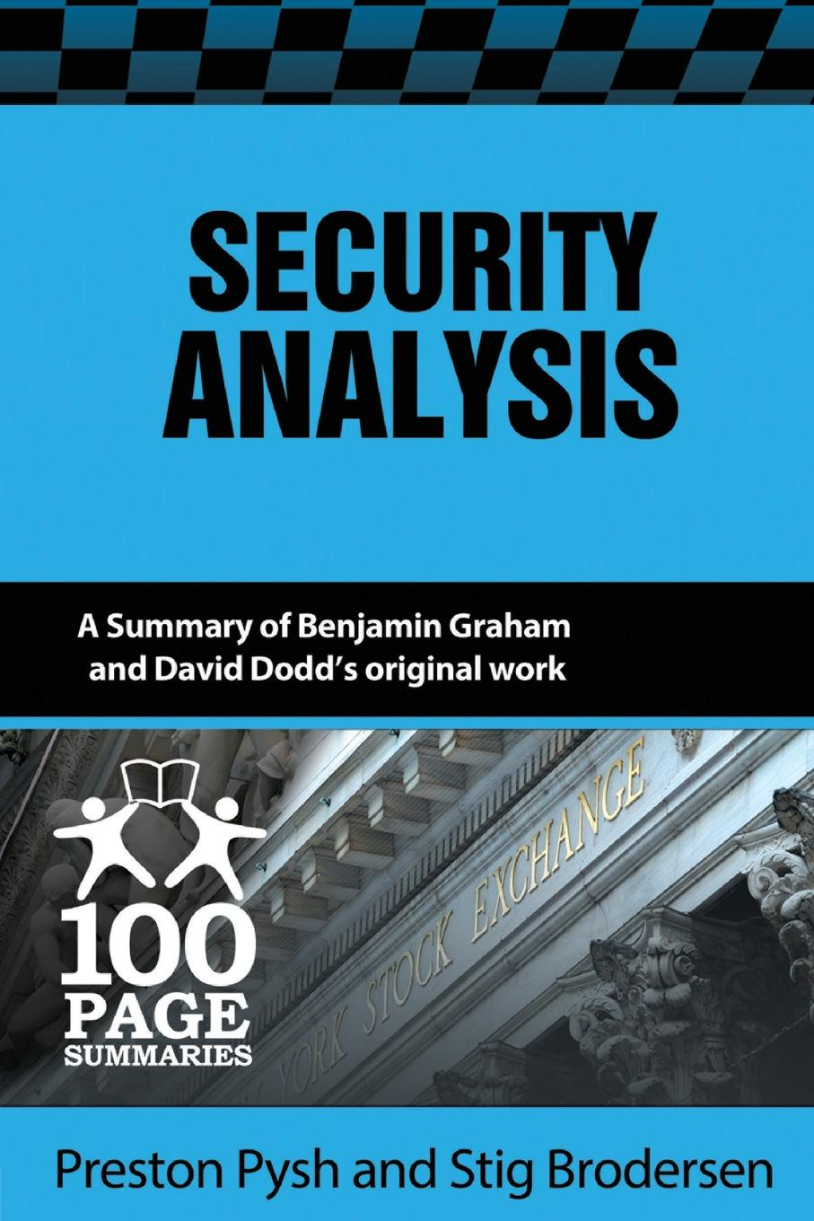 Preston Pysh, Stig Brodersen Security Analysis. 100 Page Summary спец cb 40 s page 2 page 5 page 4 page 5