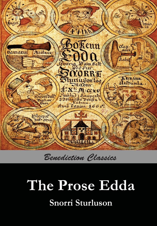 Snorri Sturluson, Rasmus Anderson The Prose Edda snorri sturluson the younger edda also called snorre s edda or the prose edda
