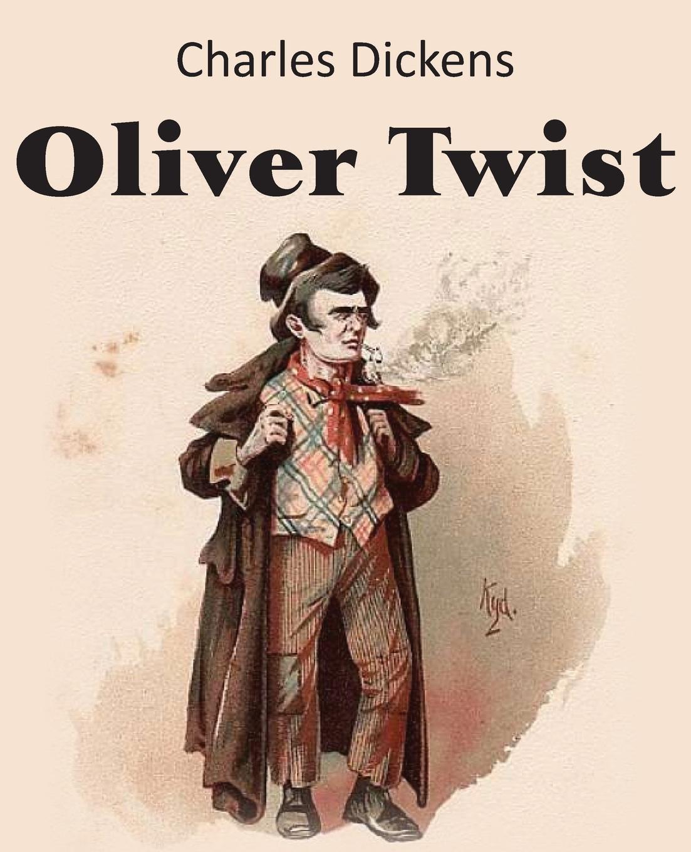 Чарльз Диккенс Oliver Twist кеды s oliver s oliver so917amecay9