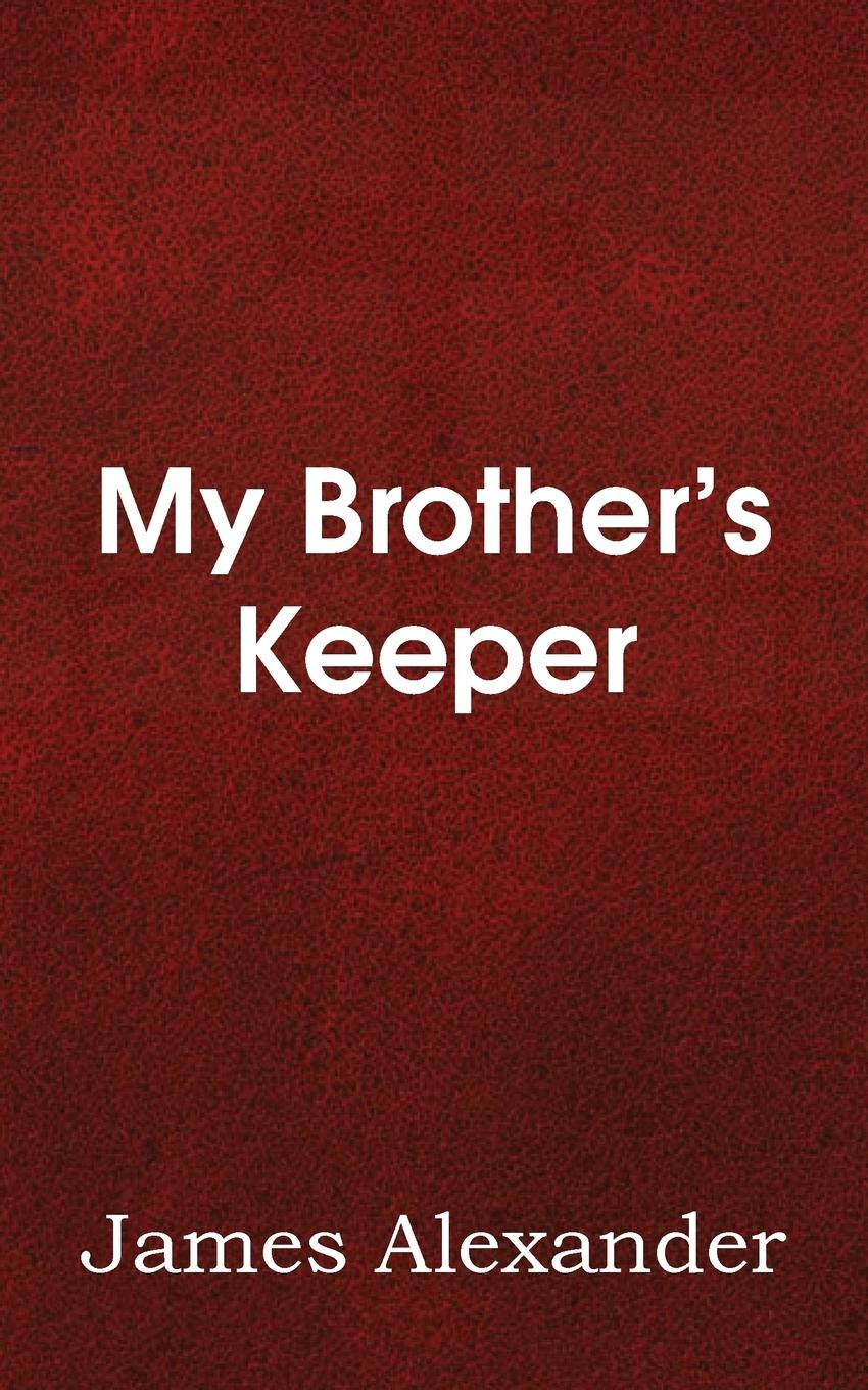 James Alexander My Brother.s Keeper julie gregory my father's keeper