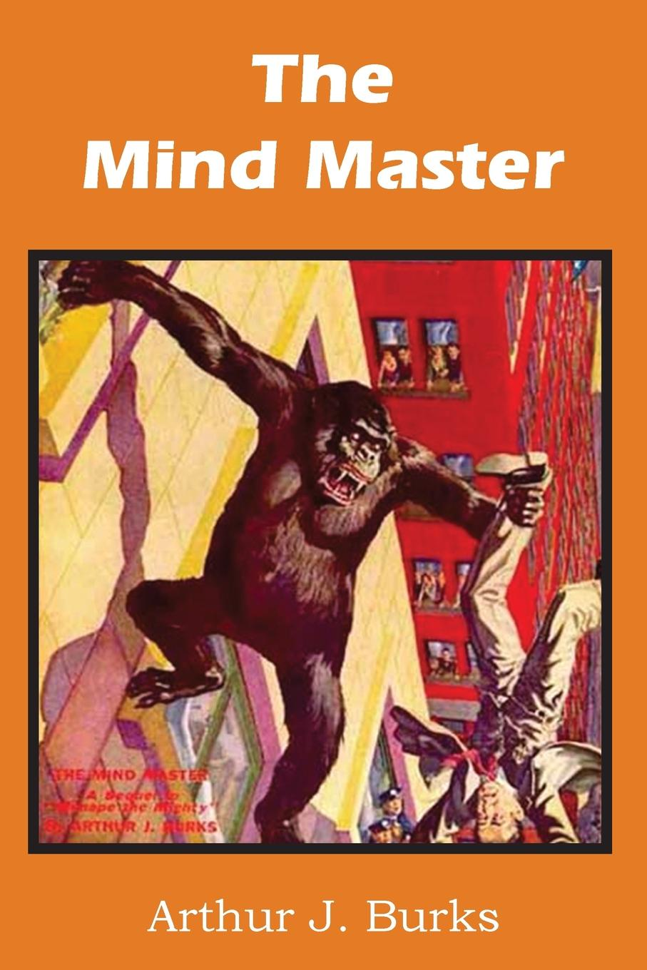 Arthur J. Burks The Mind Master mary ellen lee danny and life on bluff point lost in the dark
