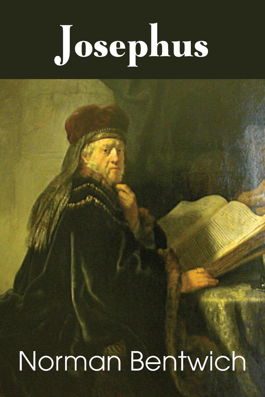 Norman Bentwich Josephus norman bentwich josephus