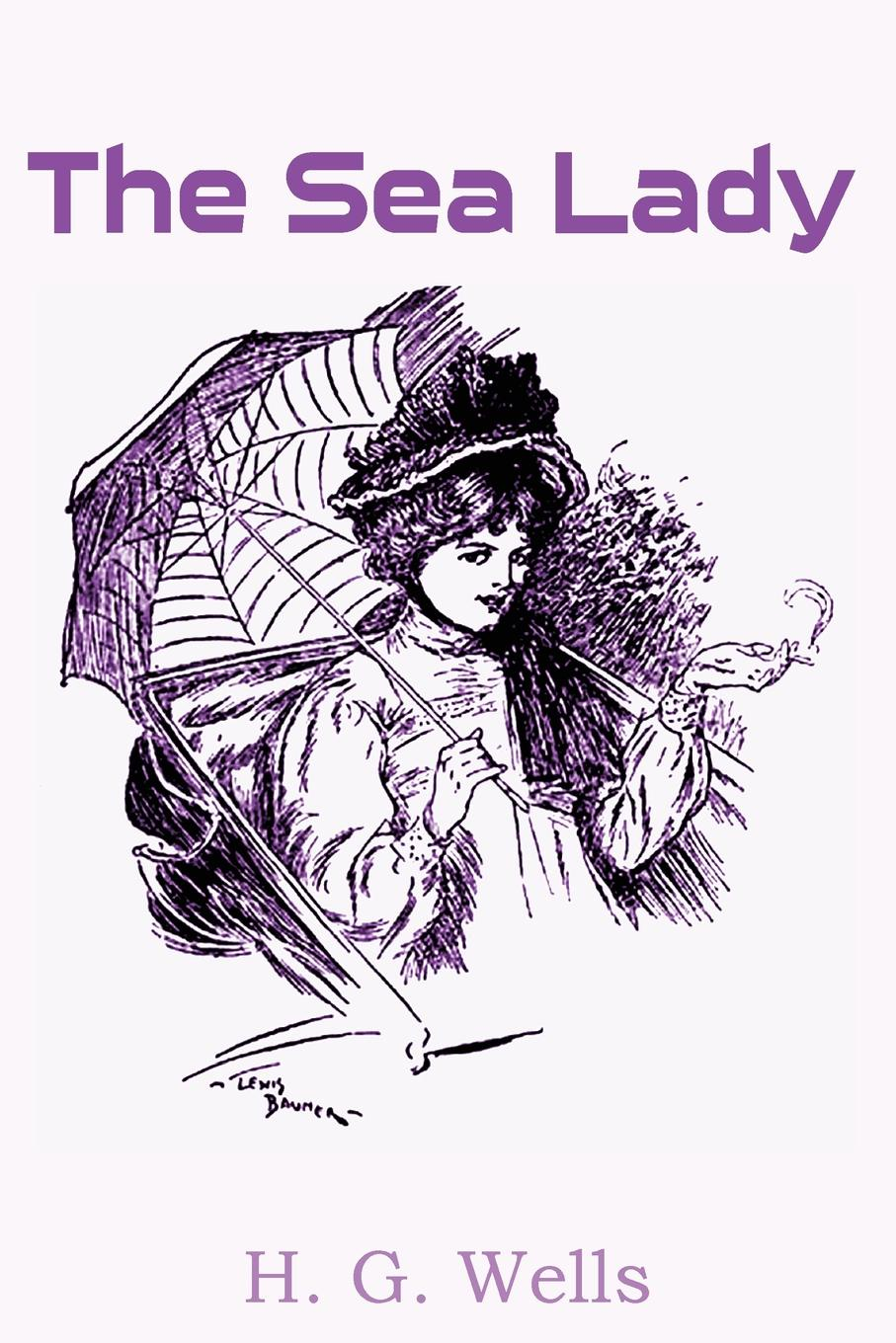 H. G. Wells The Sea Lady
