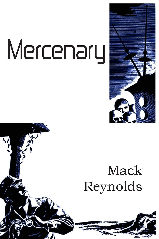 Mack Reynolds Mercenary fred a frederick augustus mccord errors in canadian history