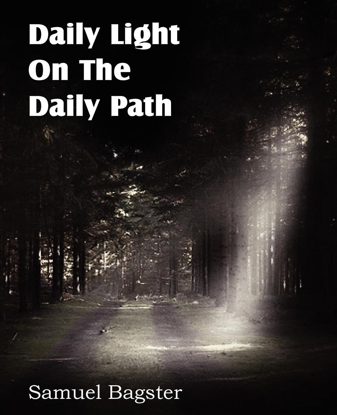 Samuel Bagster Daily Light on the Daily Path delinda n baker in search of truth 31 day devotional