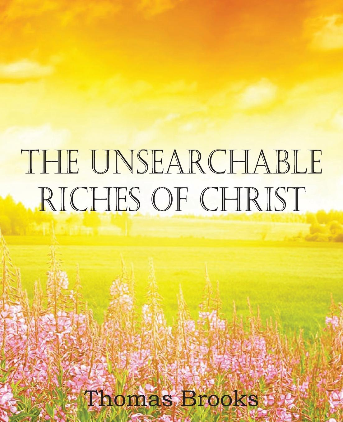 Thomas Brooks The Unsearchable Riches of Christ direct sum decomposition and weak krull schmidt theorems