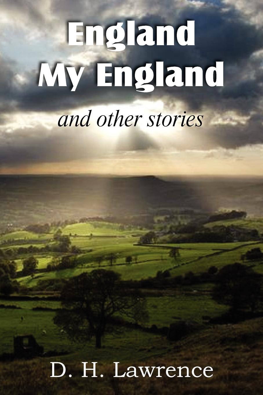 D. H. Lawrence England, My England and Other Stories недорго, оригинальная цена