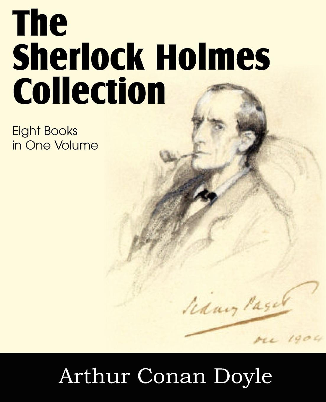 Arthur Conan Doyle The Sherlock Holmes Collection the sherlock holmes mysteries 22 stories