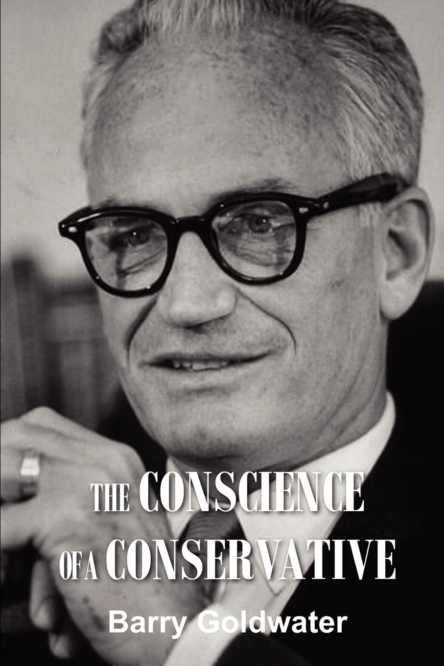 Barry Goldwater The Conscience of a Conservative book of america – inside fifty states today