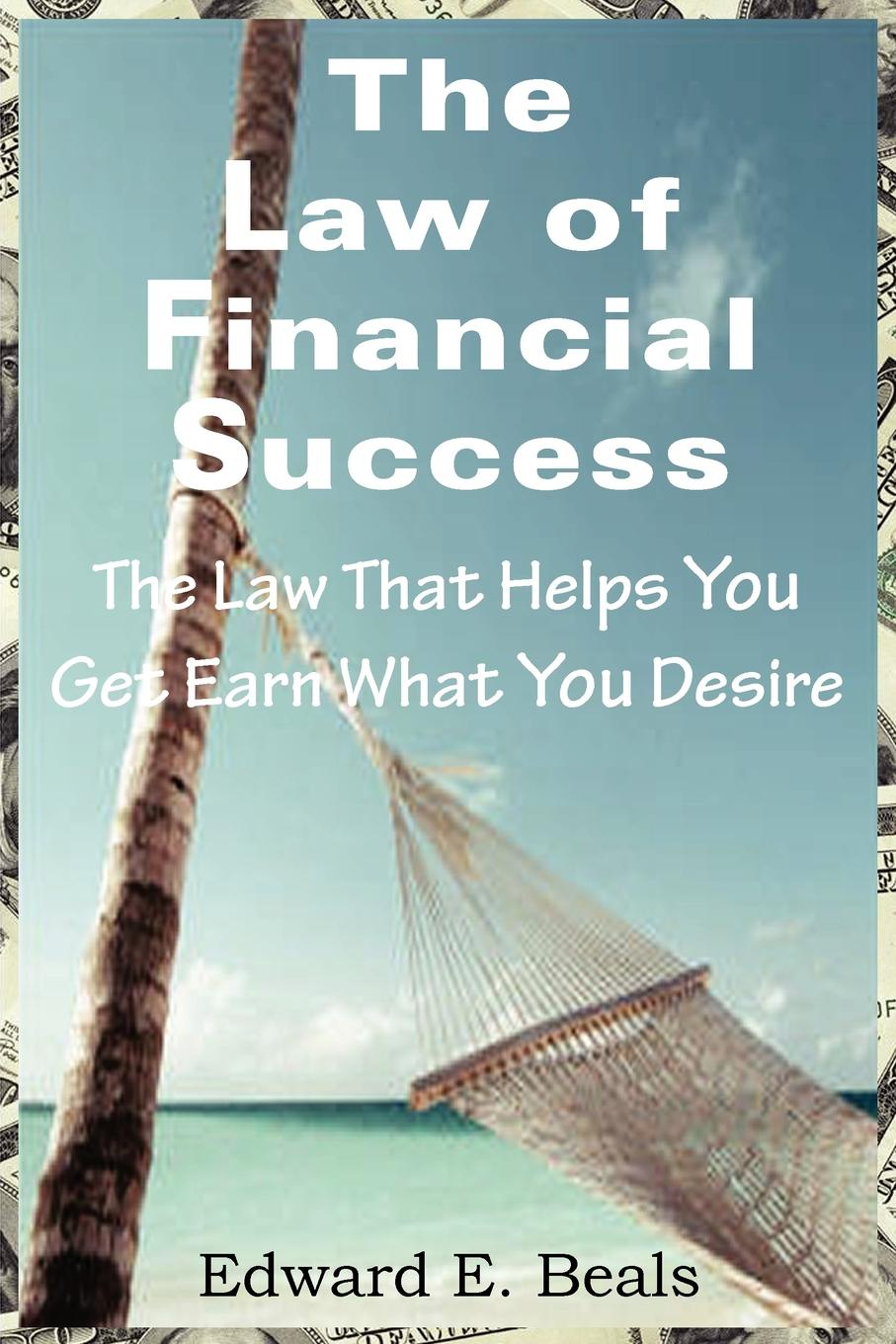 Edward Beals The Law of Financial Success moritz hauptmann the nature of harmony and metre