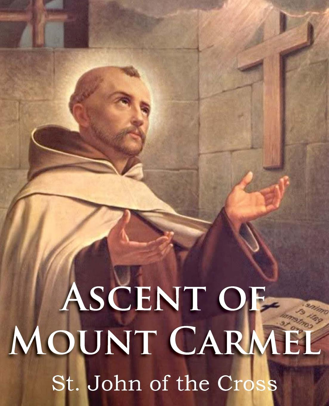 Saint John of the Cross, E. Allison Peers The Ascent of Mount Carmel недорого